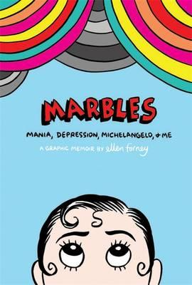 Marbles: Mania, Depression, Michelangelo and Me (BOK)