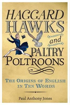 Haggard Hawks and Paltry Poltroons (BOK)