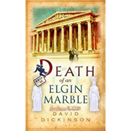 Death of an Elgin Marble (BOK)