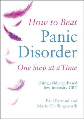 How to Beat Panic Disorder One Step at A Time (BOK)