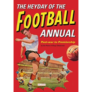 Heyday Of The Football Annual (BOK)
