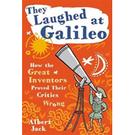 They Laughed at Galileo (BOK)