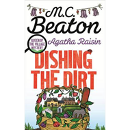 Agatha Raisin: Dishing the Dirt (BOK)