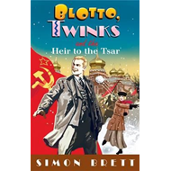 Blotto, Twinks and the Heir to the Tsar (BOK)