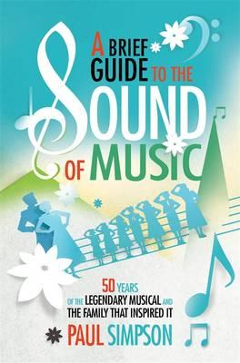 Brief Guide to the Sound of Music (BOK)