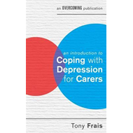 Introduction to Coping with Depression for Carers (BOK)