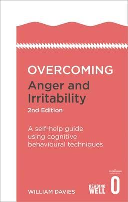Overcoming Anger and Irritability, 2nd Edition (BOK)