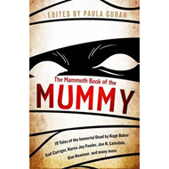 Mammoth Book of the Mummy (BOK)