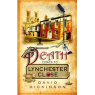 Death Comes to Lynchester Close (BOK)