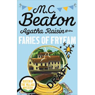 Agatha Raisin and the Fairies of Fryfam (BOK)
