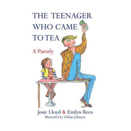 Teenager Who Came to Tea (BOK)