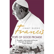 Francis: Pope of Good Promise (BOK)