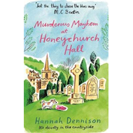 Murderous Mayhem at Honeychurch Hall (BOK)