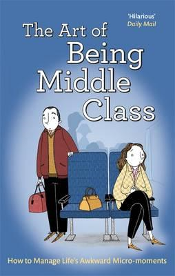 Art of Being Middle Class (BOK)