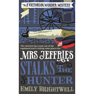 Mrs Jeffries Stalks the Hunter (BOK)