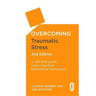 Overcoming Traumatic Stress, 2nd Edition (BOK)