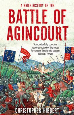 Brief History of the Battle of Agincourt (BOK)