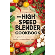 High Speed Blender Cookbook (BOK)