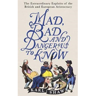 Mad, Bad and Dangerous to Know (BOK)