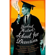 Sherlock Holmes's School for Detection (BOK)