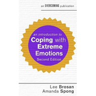 Introduction to Coping with Extreme Emotions (BOK)