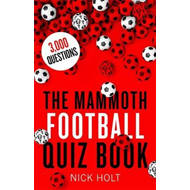 Mammoth Football Quiz Book (BOK)