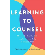 Learning To Counsel, 4th Edition (BOK)