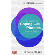 Introduction to Coping with Phobias, 2nd Edition (BOK)