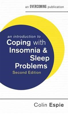 Introduction to Coping with Insomnia and Sleep Problems, 2nd (BOK)