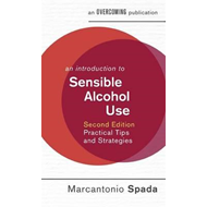 Introduction to Sensible Alcohol Use, 2nd Edition (BOK)