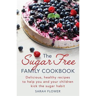 Sugar-Free Family Cookbook (BOK)