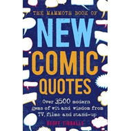 Mammoth Book of New Comic Quotes (BOK)