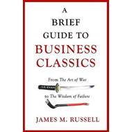 Brief Guide to Business Classics (BOK)
