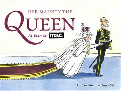 Her Majesty the Queen, as Seen by MAC (BOK)