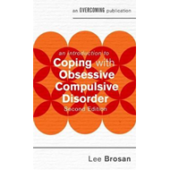 Introduction to Coping with Obsessive Compulsive Disorder, 2 (BOK)