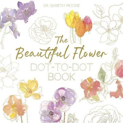 Beautiful Flower Dot-to-Dot Book (BOK)