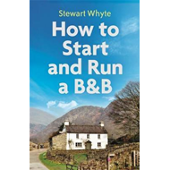 How to Start and Run a B&B, 4th Edition (BOK)