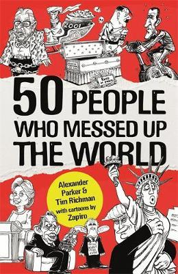 50 People Who Messed up the World (BOK)