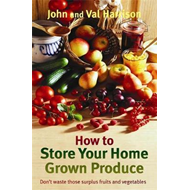 How to Store Your Home Grown Produce (BOK)