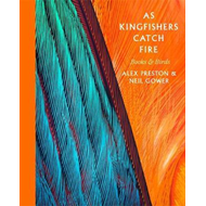 As Kingfishers Catch Fire (BOK)