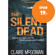 Produktbilde for The Silent Dead (Paula Maguire 3) - An Irish crime thriller of danger, death and justice (BOK)