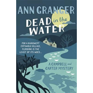 Dead In The Water (Campbell & Carter Mystery 4) (BOK)