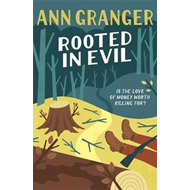 Rooted in Evil (Campbell & Carter Mystery 5) (BOK)