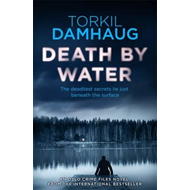 Death by Water (Oslo Crime Files 2) (BOK)