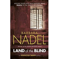 Land of the Blind (Inspector Ikmen Mystery 17) (BOK)