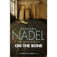 On the Bone (Inspector Ikmen Mystery 18) (BOK)