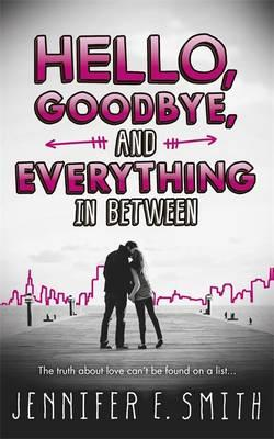 Hello, Goodbye, and Everything in Between (BOK)