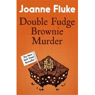Double Fudge Brownie Murder (Hannah Swensen Mysteries, Book (BOK)