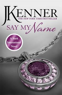 Say My Name: Stark International 1 (BOK)