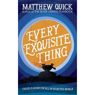 Every Exquisite Thing (BOK)